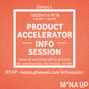 Mana Up Product Accelerator Accepting Applications post thumbnail