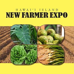 Hawaii Island New Farmer Expo Held on Saturday, June 17 post thumbnail
